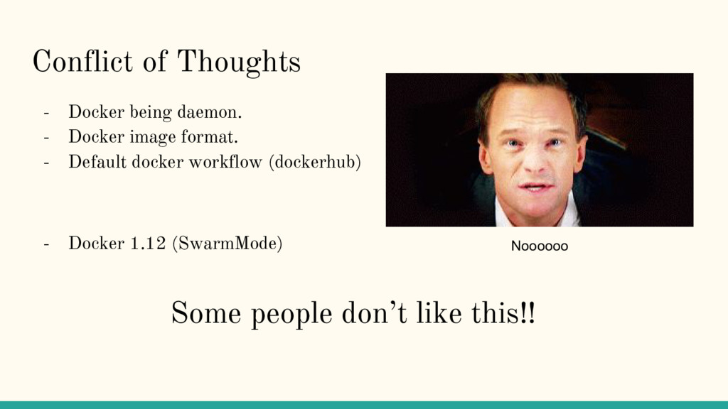 Conflict of Thoughts - Docker being daemon. - D...