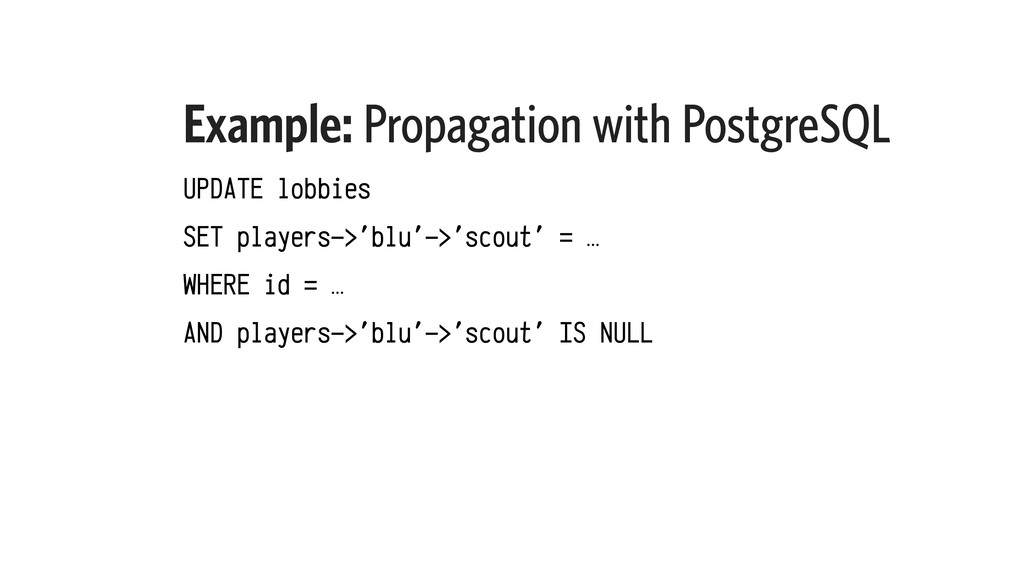 Example: Propagation with PostgreSQL UPDATE lob...