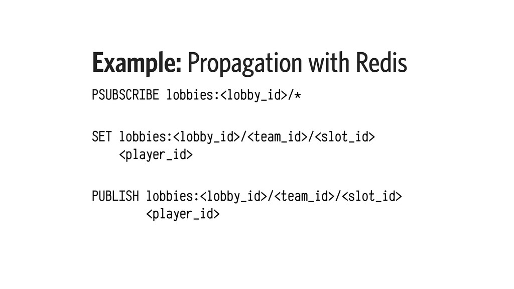 Example: Propagation with Redis PSUBSCRIBE lobb...