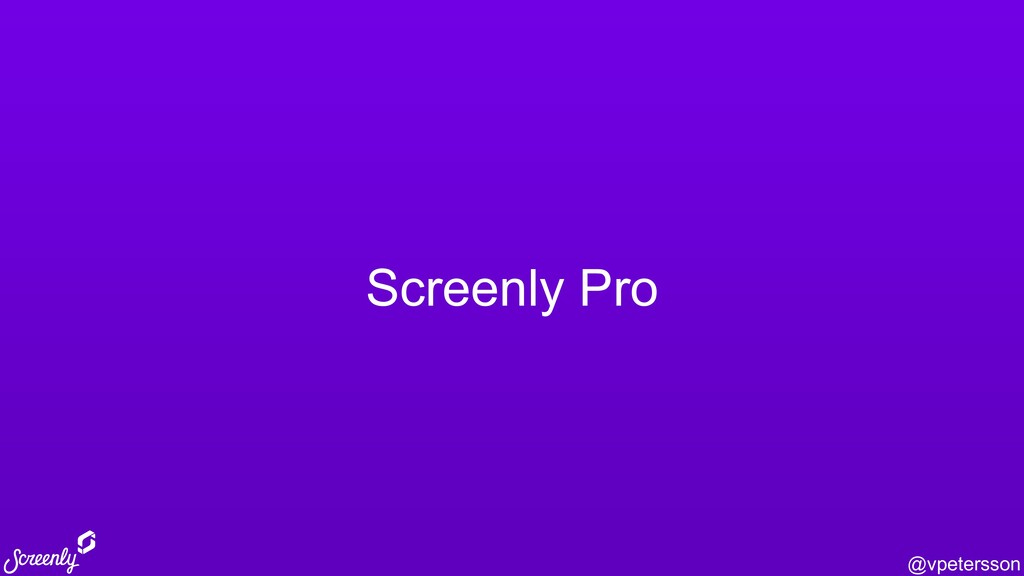 @vpetersson Screenly Pro