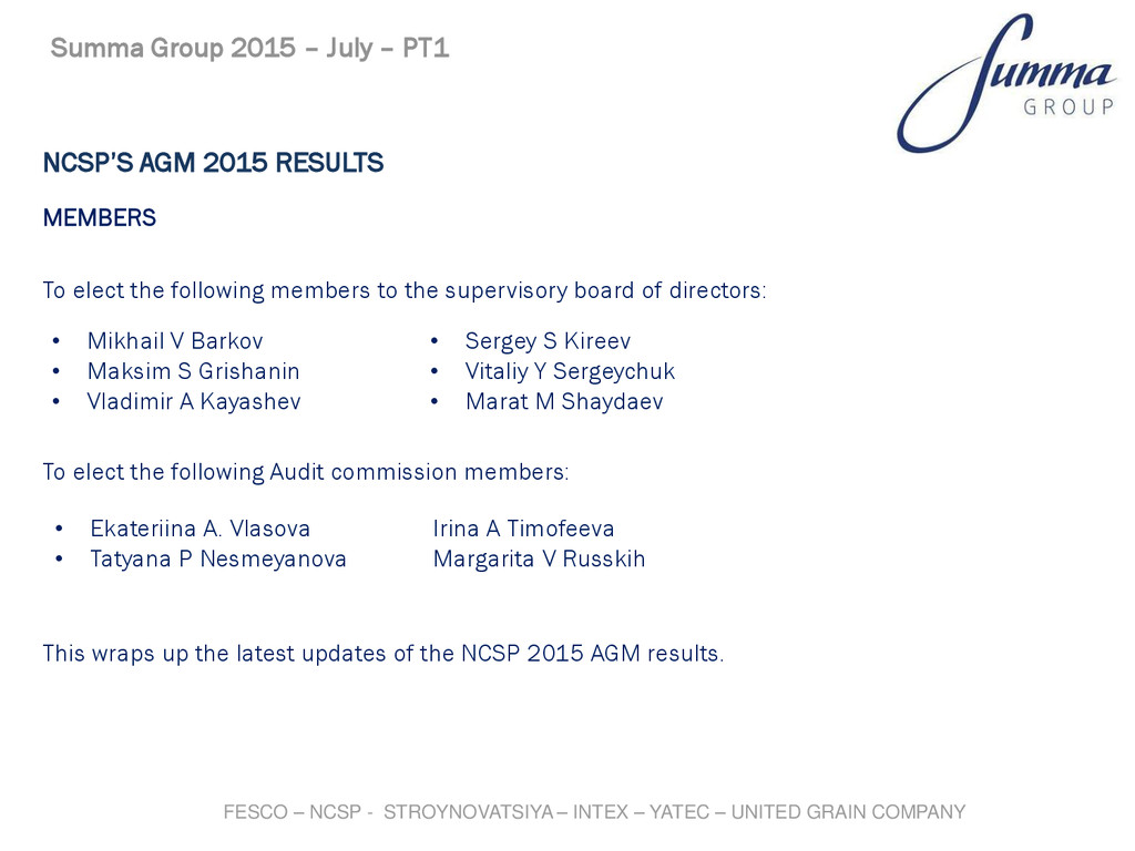 NCSP'S AGM 2015 RESULTS MEMBERS To elect the fo...