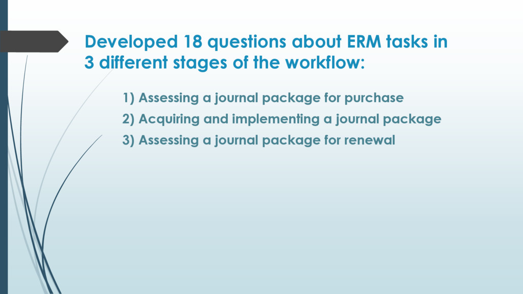 Developed 18 questions about ERM tasks in 3 dif...