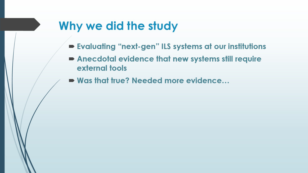 "Why we did the study  Evaluating ""next-gen"" IL..."