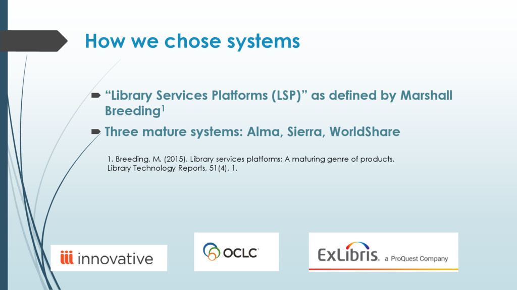 "How we chose systems  ""Library Services Platfo..."