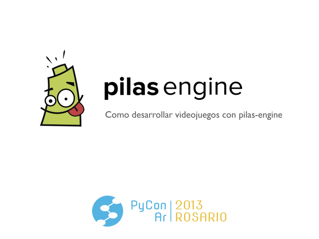 Como desarrollar videojuegos con pilas-engine