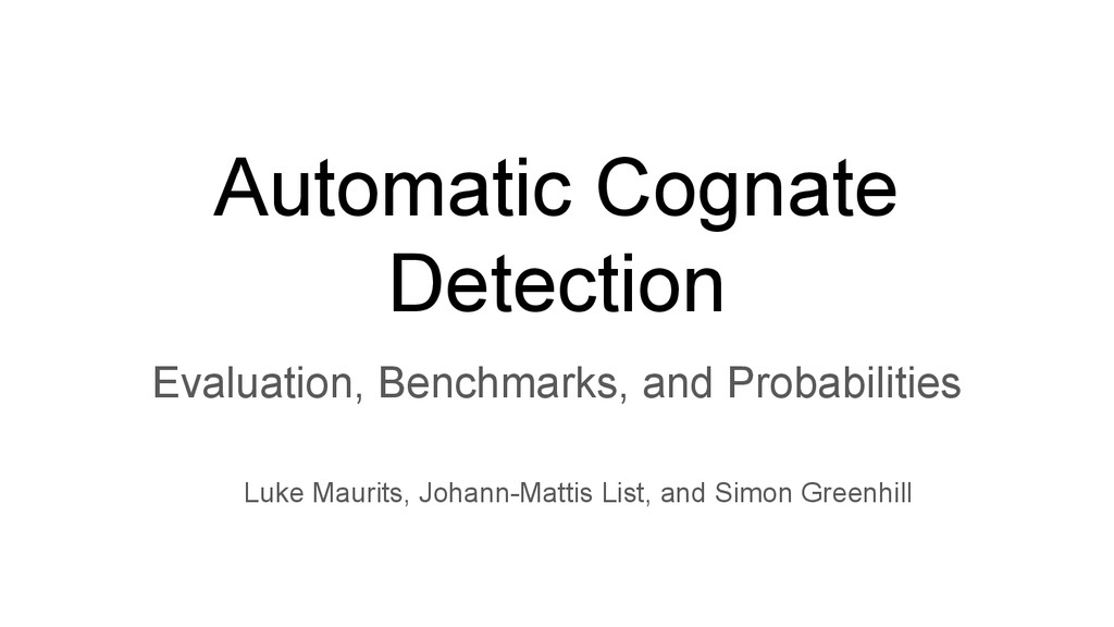 Automatic Cognate Detection Evaluation, Benchma...