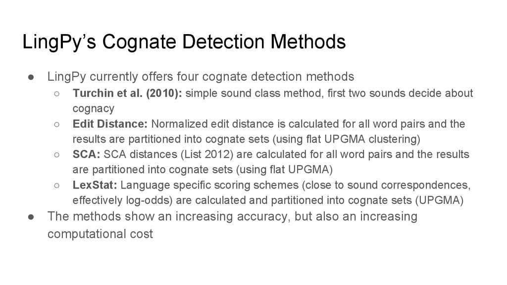 LingPy's Cognate Detection Methods ● LingPy cur...