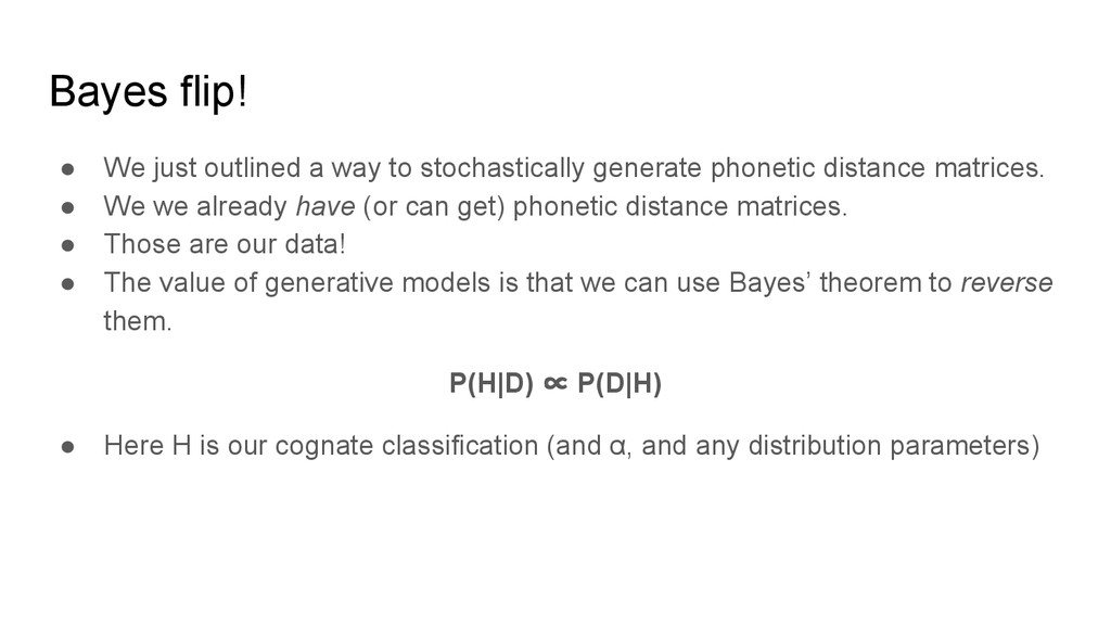 Bayes flip! ● We just outlined a way to stochas...
