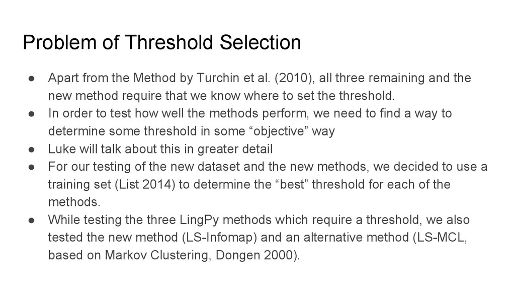 Problem of Threshold Selection ● Apart from the...