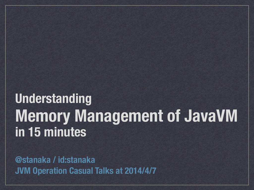 Understanding Memory Management of JavaVM in 1...