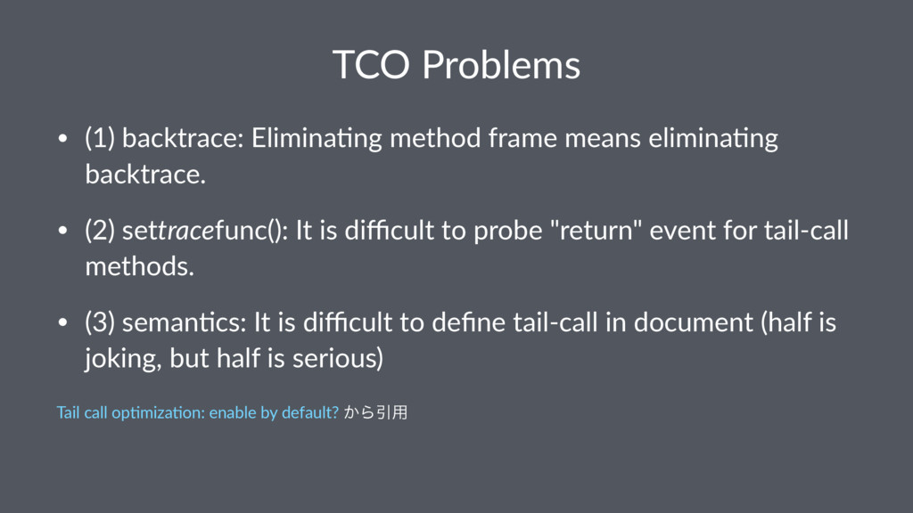 TCO Problems • (1) backtrace: Elimina3ng method...