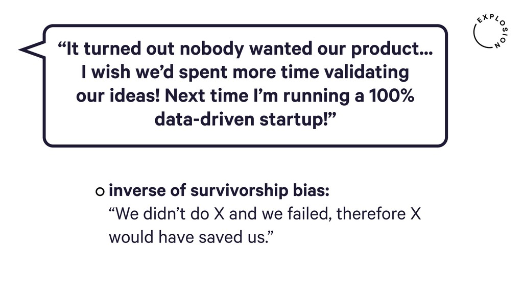 inverse of survivorship bias: 
