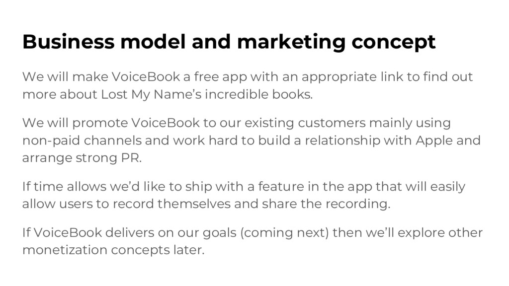 Business model and marketing concept We will ma...