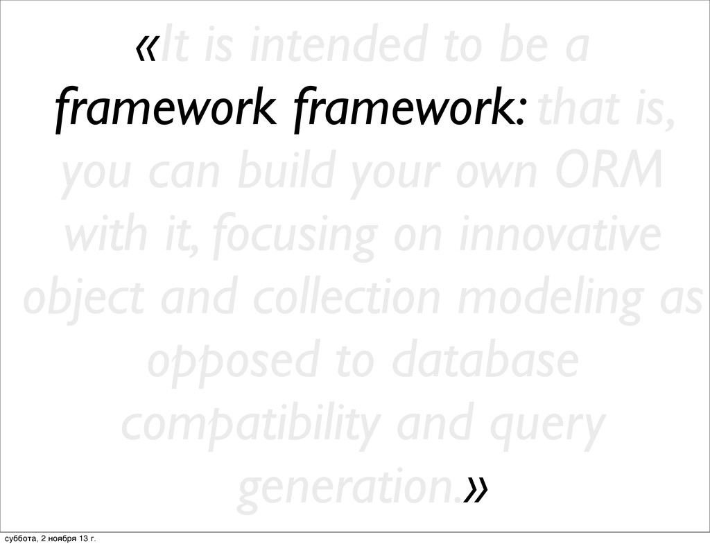 «It is intended to be a framework framework: th...