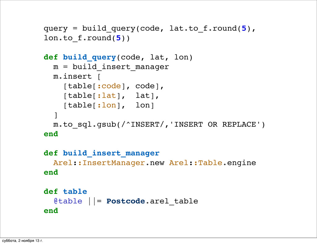query = build_query(code, lat.to_f.round(5), lo...