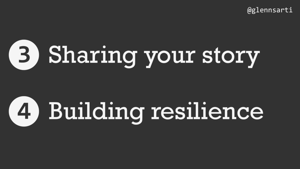 Sharing your story Building resilience @glennsa...