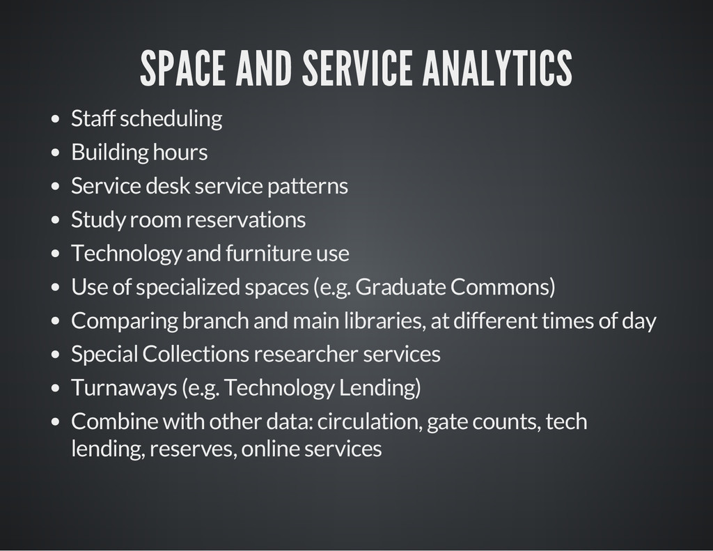 SPACE AND SERVICE ANALYTICS Staff scheduling Bu...