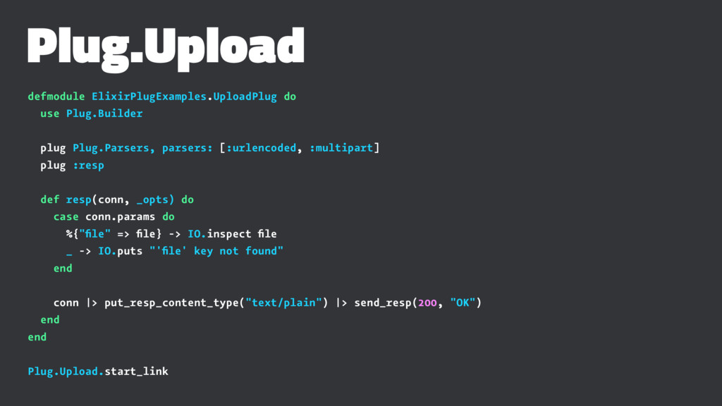 Plug.Upload defmodule ElixirPlugExamples.Upload...