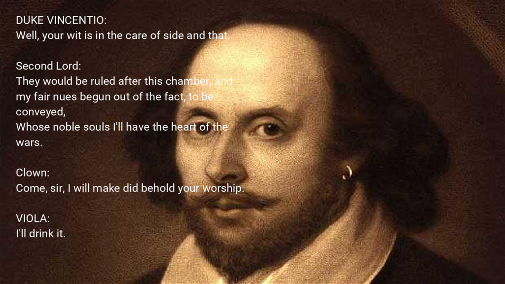 DUKE VINCENTIO: Well, your wit is in the care o...
