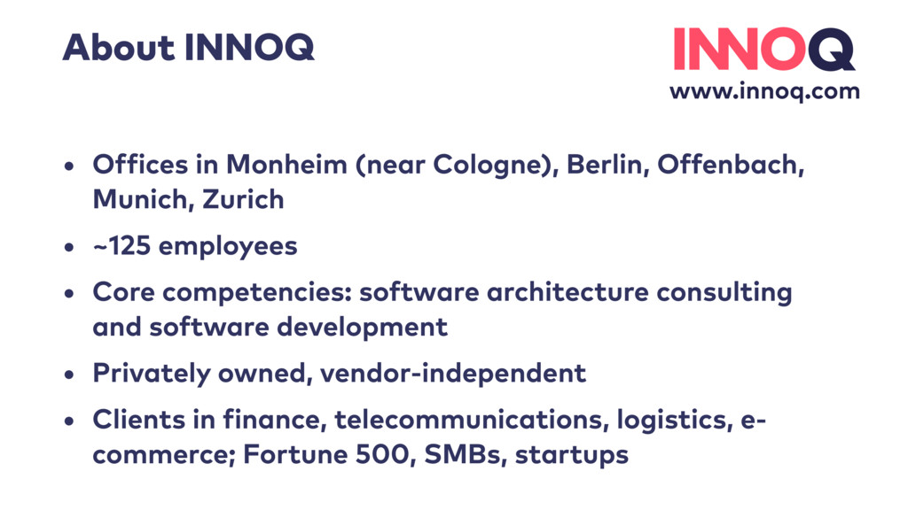www.innoq.com About INNOQ • Offices in Monheim ...
