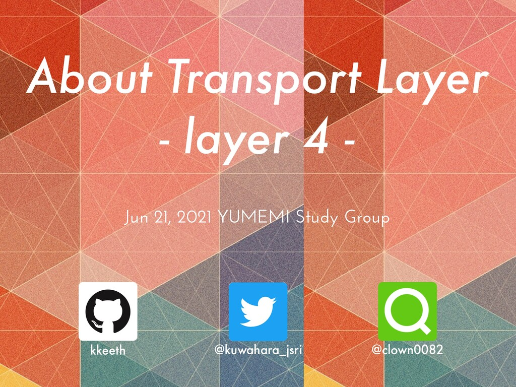 About Transport Layer   - layer 4 - Jun 21, 202...