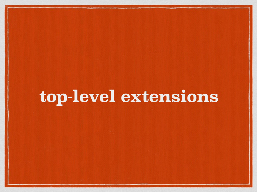 top-level extensions
