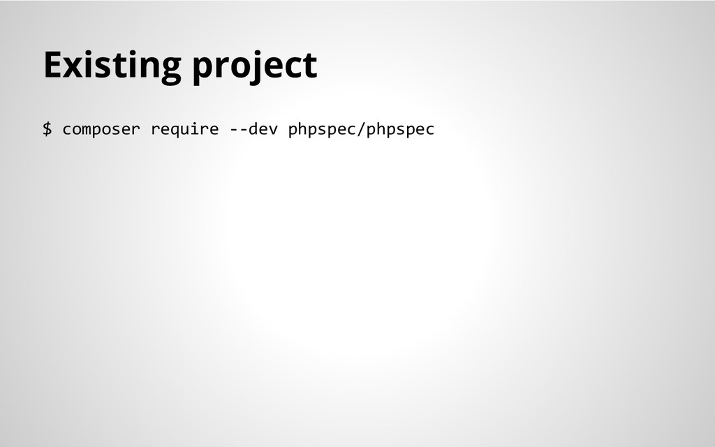 Existing project $ composer require --dev phpsp...