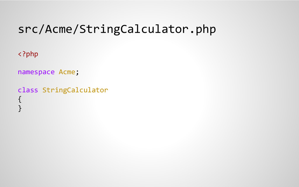 src/Acme/StringCalculator.php <?php namespace A...