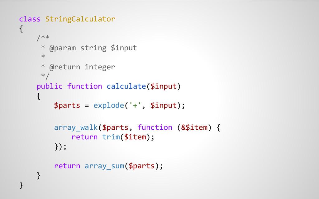class StringCalculator { /** * @param string $i...