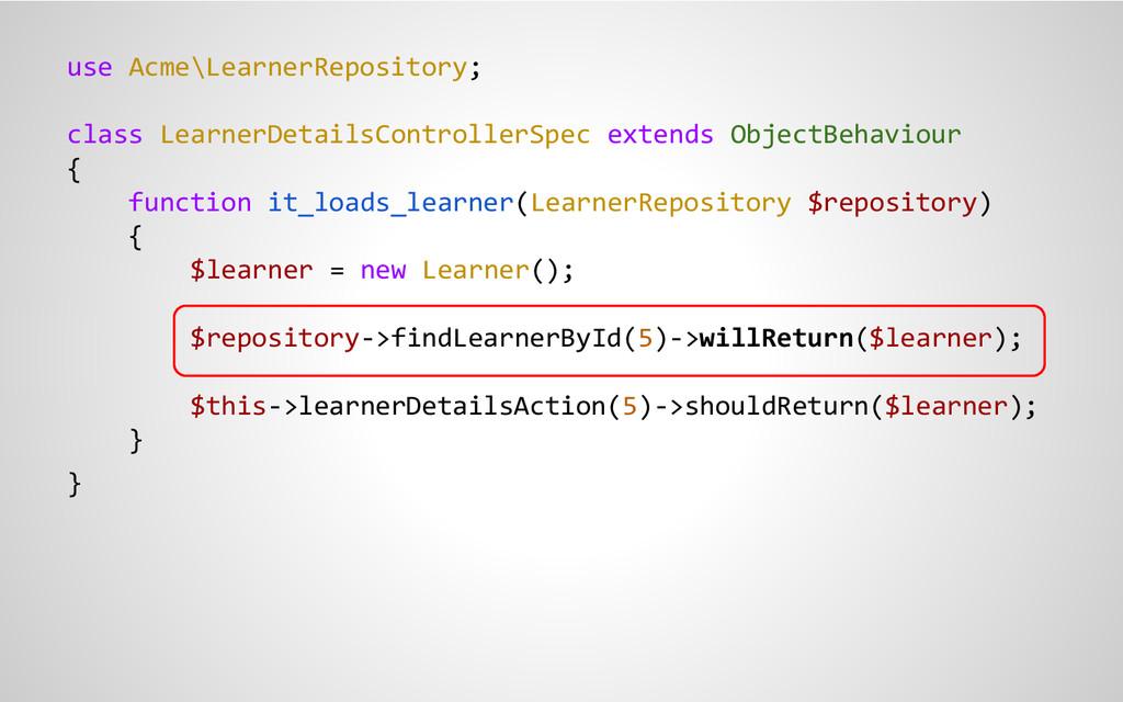 use Acme\LearnerRepository; class LearnerDetail...