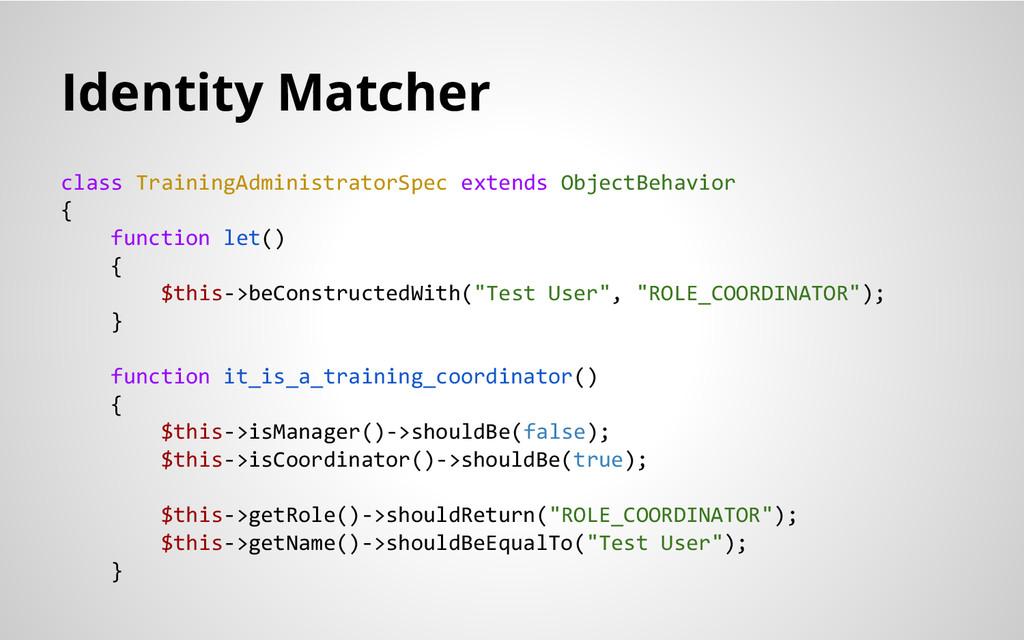 Identity Matcher class TrainingAdministratorSpe...