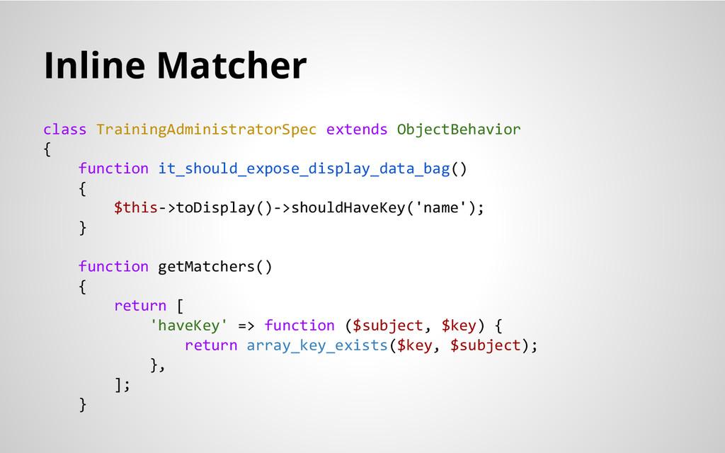 Inline Matcher class TrainingAdministratorSpec ...