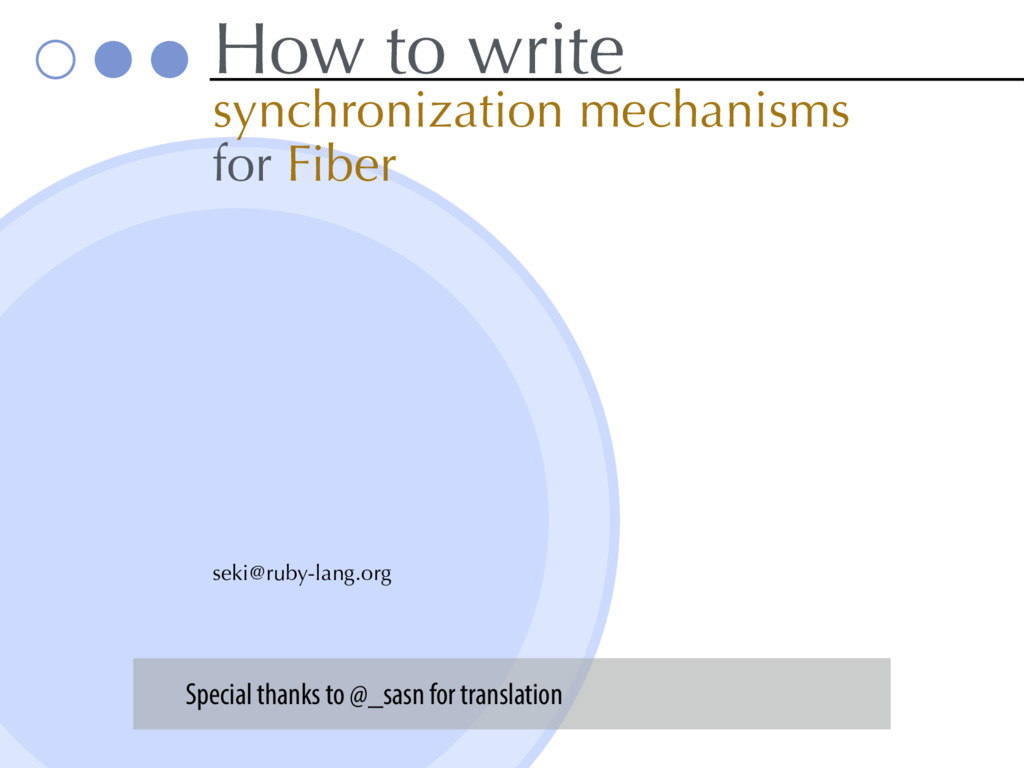 How to write synchronization mechanisms for Fib...