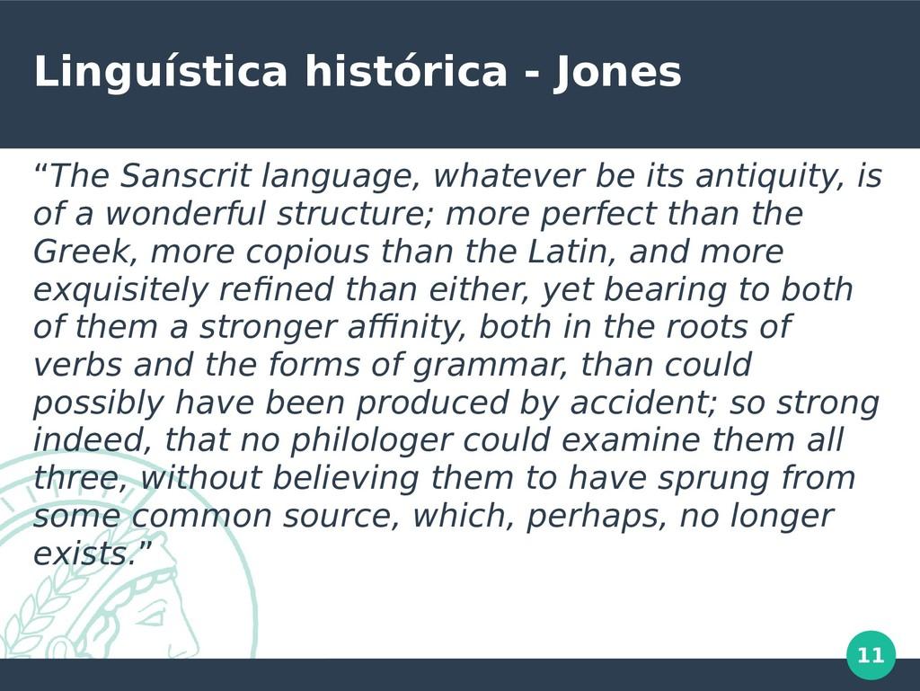 "11 Linguística histórica - Jones ""The Sanscrit ..."