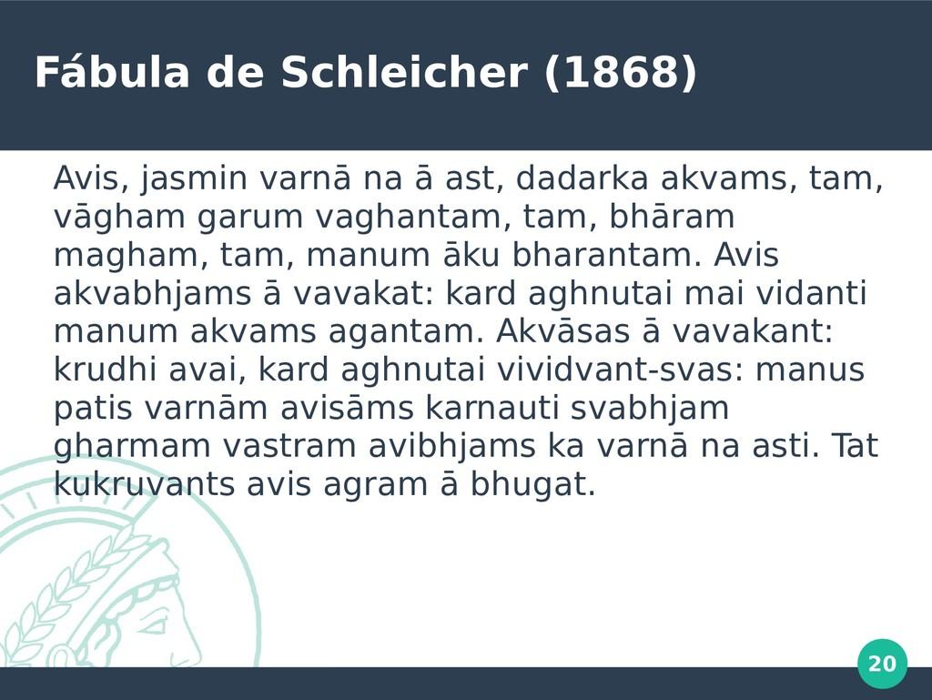 20 Fábula de Schleicher (1868) Avis, jasmin var...