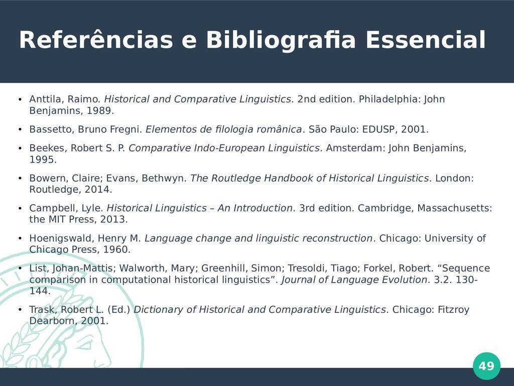 49 Referências e Bibliografia Essencial ● Antti...
