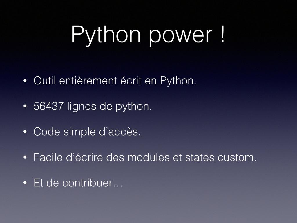 Python power ! • Outil entièrement écrit en Pyt...