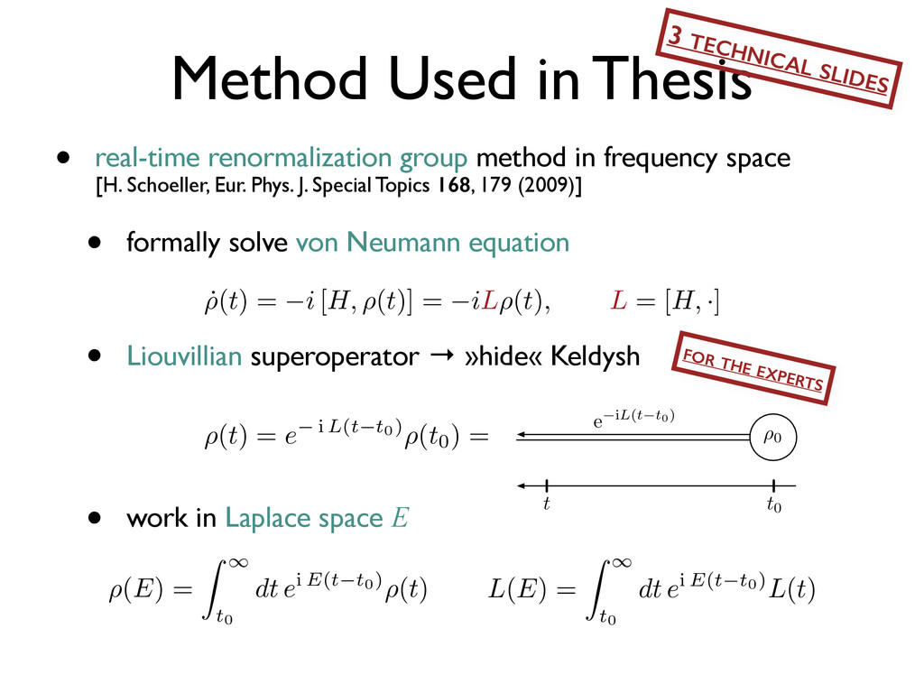 Method Used in Thesis ⇢0 e iH(t t0) eiH(t t0) t...