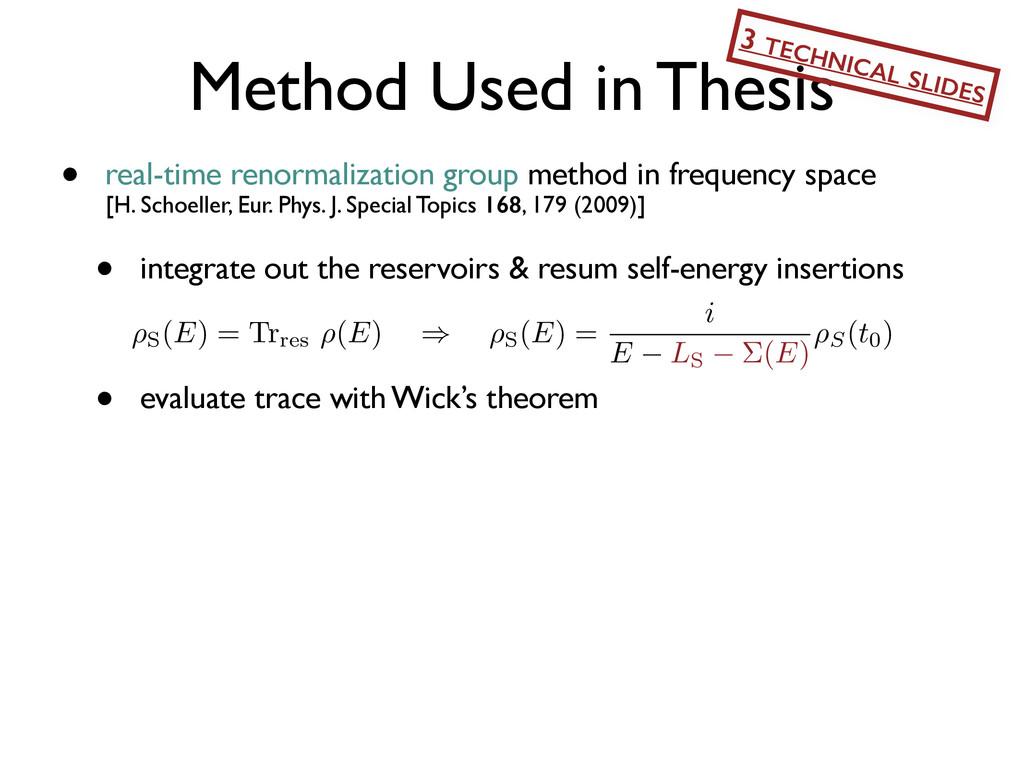Method Used in Thesis • real-time renormalizati...