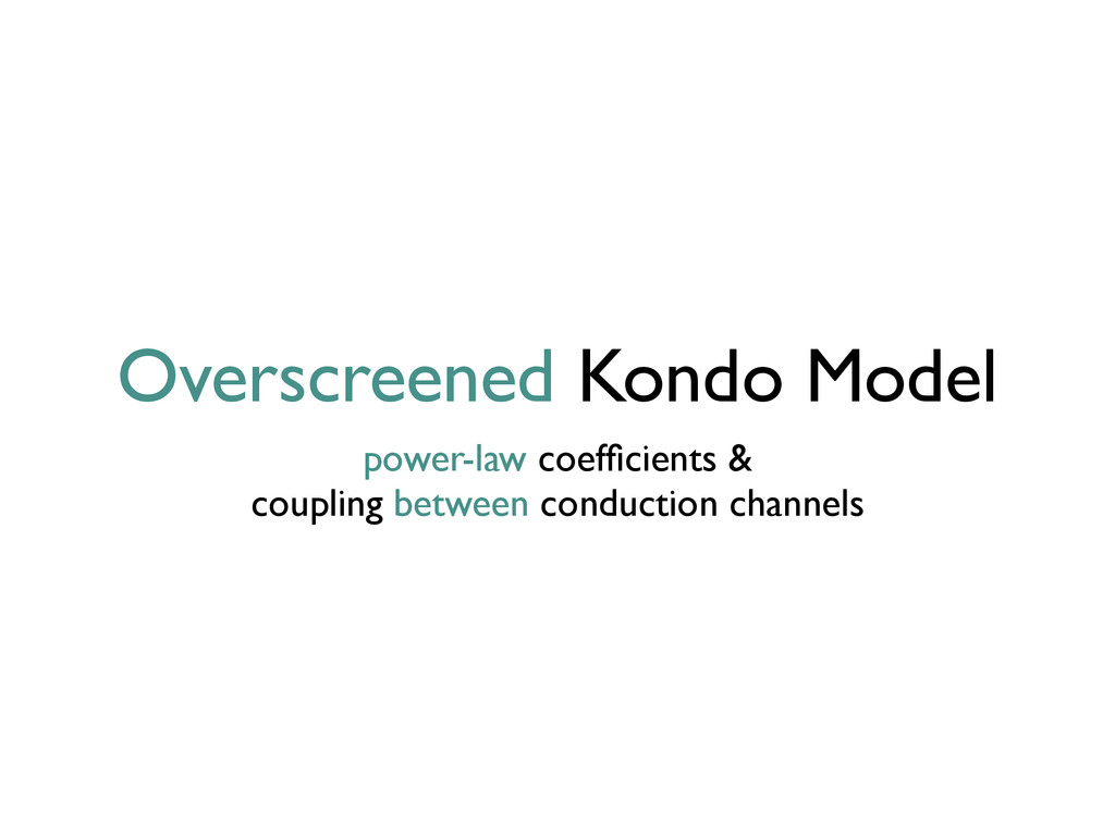 Overscreened Kondo Model power-law coefficients ...