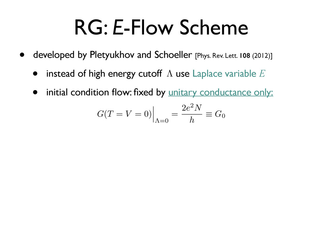 • developed by Pletyukhov and Schoeller [Phys. ...