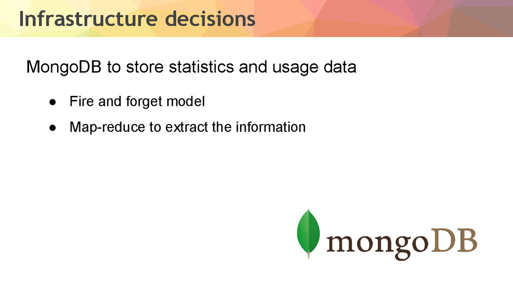 Infrastructure decisions MongoDB to store stati...