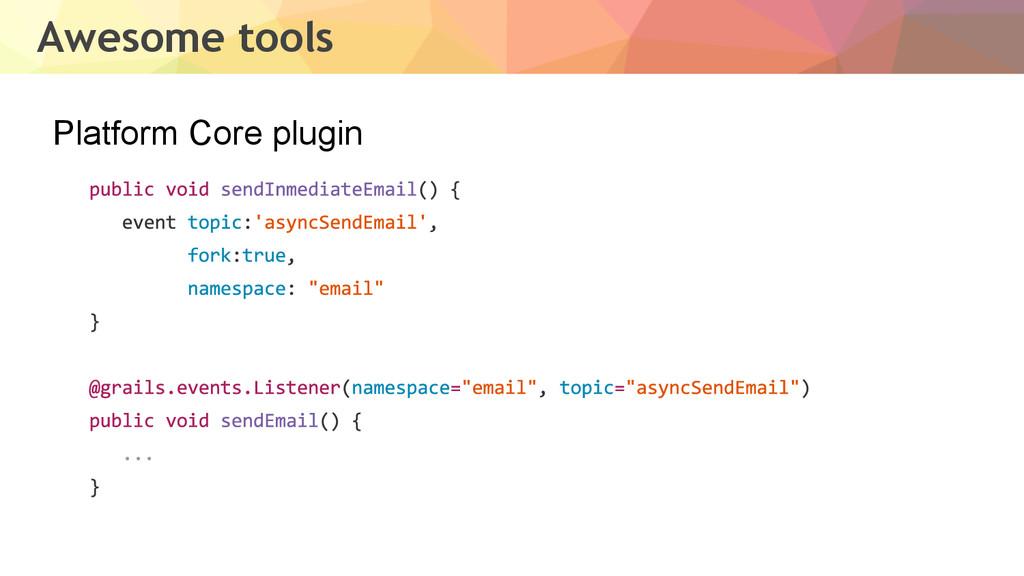 Awesome tools Platform Core plugin