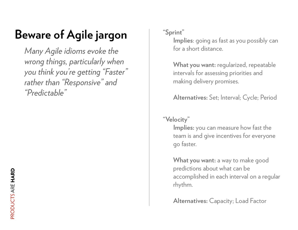 Many Agile idioms evoke the wrong things, parti...