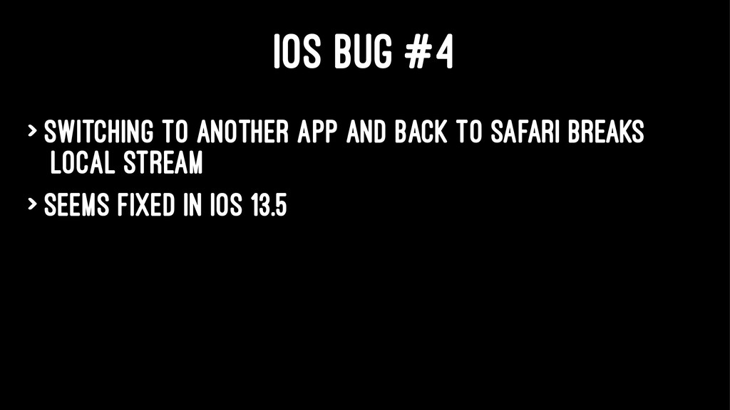 IOS BUG #4 > Switching to another app and back ...