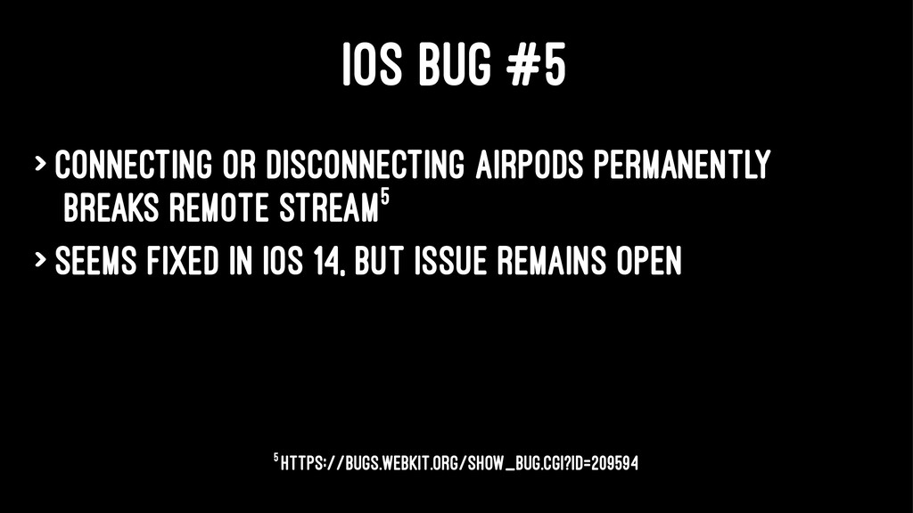 IOS BUG #5 > Connecting or disconnecting AirPod...