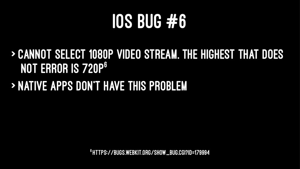 IOS BUG #6 > Cannot select 1080p video stream. ...
