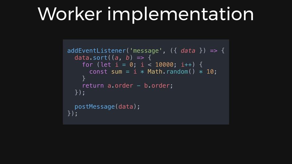 Worker implementation addEventListener('message...