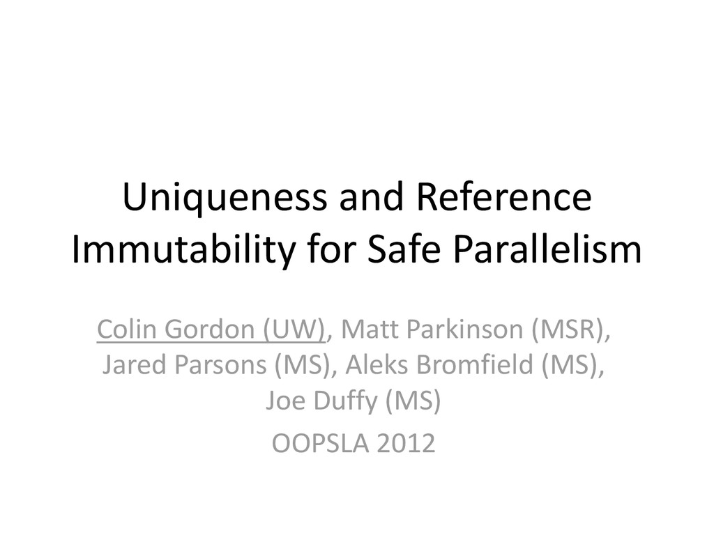 Uniqueness and Reference Immutability for Safe ...