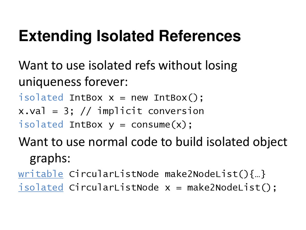 Extending Isolated References Want to use isola...